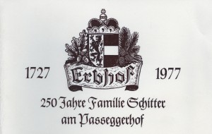 Erbhof im Lungau - Passeggerhof seit 1727
